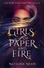 Girls of Paper and Fire - Ngan Natasha - 9781473692206
