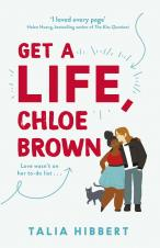 Get A Life, Chloe Brown - Hibbert Talia - 9780349425214