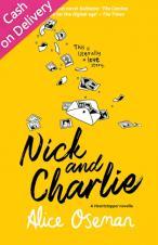 Nick and Charlie - Oseman Alice - 9780008389666