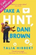 Take a Hint, Dani Brown - Hibbert Talia - 9780349425221