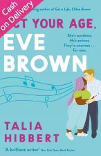 Act Your Age, Eve Brown - Hibbert Talia - 9780349425245